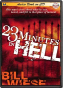 23 Minutes in Hell [Audio]