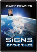 Signs of the Times Audio Book on 4 CDs by Dr. Gary Frazier [Audio]