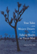True Tales of the Mojave