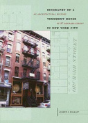 Biography of a Tenement House in New York City