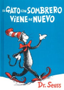El Gato Con Sombrero Viene de Nuevo = The Cat in the Hat Comes Back [Spanish]