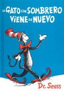 El Gato Con Sombrero Viene de Nuevo = The Cat in the Hat Comes Back [Spanish]