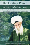 The Healing Power of Sufi Meditation