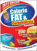 The CalorieKing Calorie, Fat & Carbohydrate Counter (Calorieking Calorie, Fat & Carbohydrate Counter