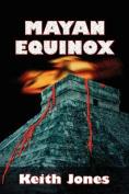 Mayan Equinox