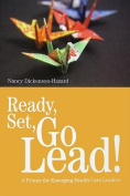 Ready, Set, Go Lead!