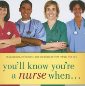 You'll Know You're a Nurse When...