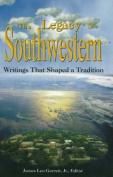 Legacy of Southwestern