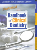 Illustrated Hbk Clinical Dentistry 1e