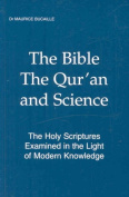 Bible the Quran & Science