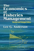 The Economics of Fisheries Management