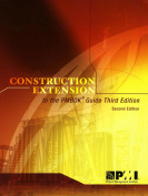 Construction Extension to the Pmbok Guide Third Edition