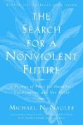 The Search for a Nonviolent Future