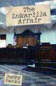 The Lukarilla Affair