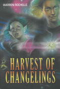 Harvest of Changelings
