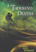 A Thousand Deaths