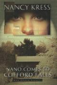 Nano Comes to Clifford Falls