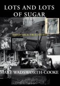 Lots and Lots of Sugar