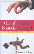 Out of Bounds and Out of Control