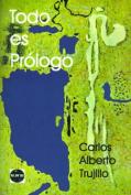 Todo Es Prologo [Spanish]