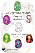 La Siptima Mujer [Spanish]