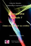 Bancarrota y Como Reconstruir Su Credito [Spanish]