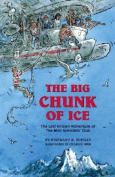 The Big Chunk of Ice