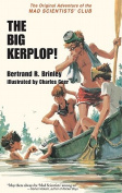 The Big Kerplop!