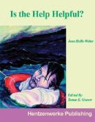 Is the Help Helpful?