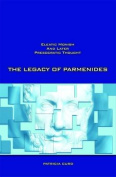 The Legacy of Parmenides