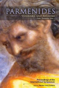 Parmenides, Venerable and Awesome