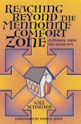 Reaching Beyond the Mennonite Comfort Zone