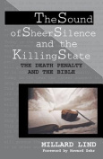 The Sound of Sheer Silence and the Killing State