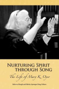 Nurturing Spirit Through Song