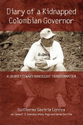 Diary of a Kidnapped Colombian Governor