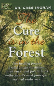 The Cure Is in the Forest