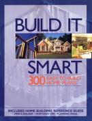 Build It Smart