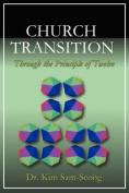 Church Transition Through the Principle of 12