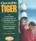 Quotable Tiger
