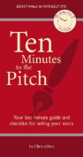 Ten Minutes to the Pitch