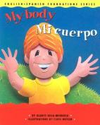 Mi Cuerpo/My Body [Board Book] [Spanish]