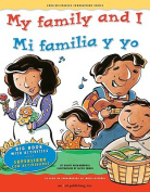 My Family and I/Mi Familia y Yo