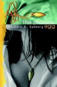 The Pheonix Egg