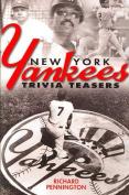 New York Yankees Trivia Teasers