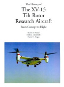The History of the XV-15 Tilt Rotor Research Aircraft