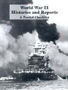 World War II Histories and Reports