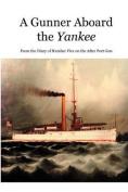 A Gunner Aboard the Yankee