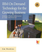 IBM on Demand Technology for the Growing Business
