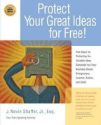 Protecting Your Great Ideas for Free