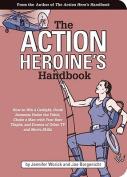 The Action Heroine's Handbook